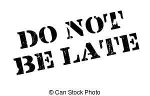Dont be late Stock Illustrations. 81 Dont be late clip art images.