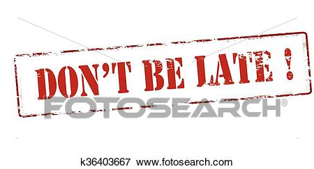 Don t be late Clip Art.