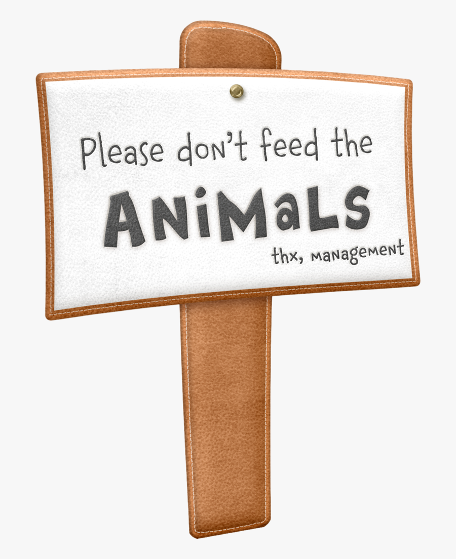 Do Not Feed The Animals Clipart , Free Transparent Clipart.