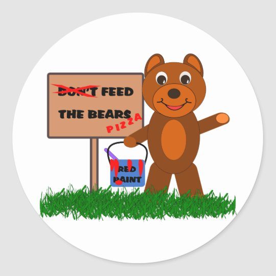 Don\'t Feed The Bears Classic Round Sticker.