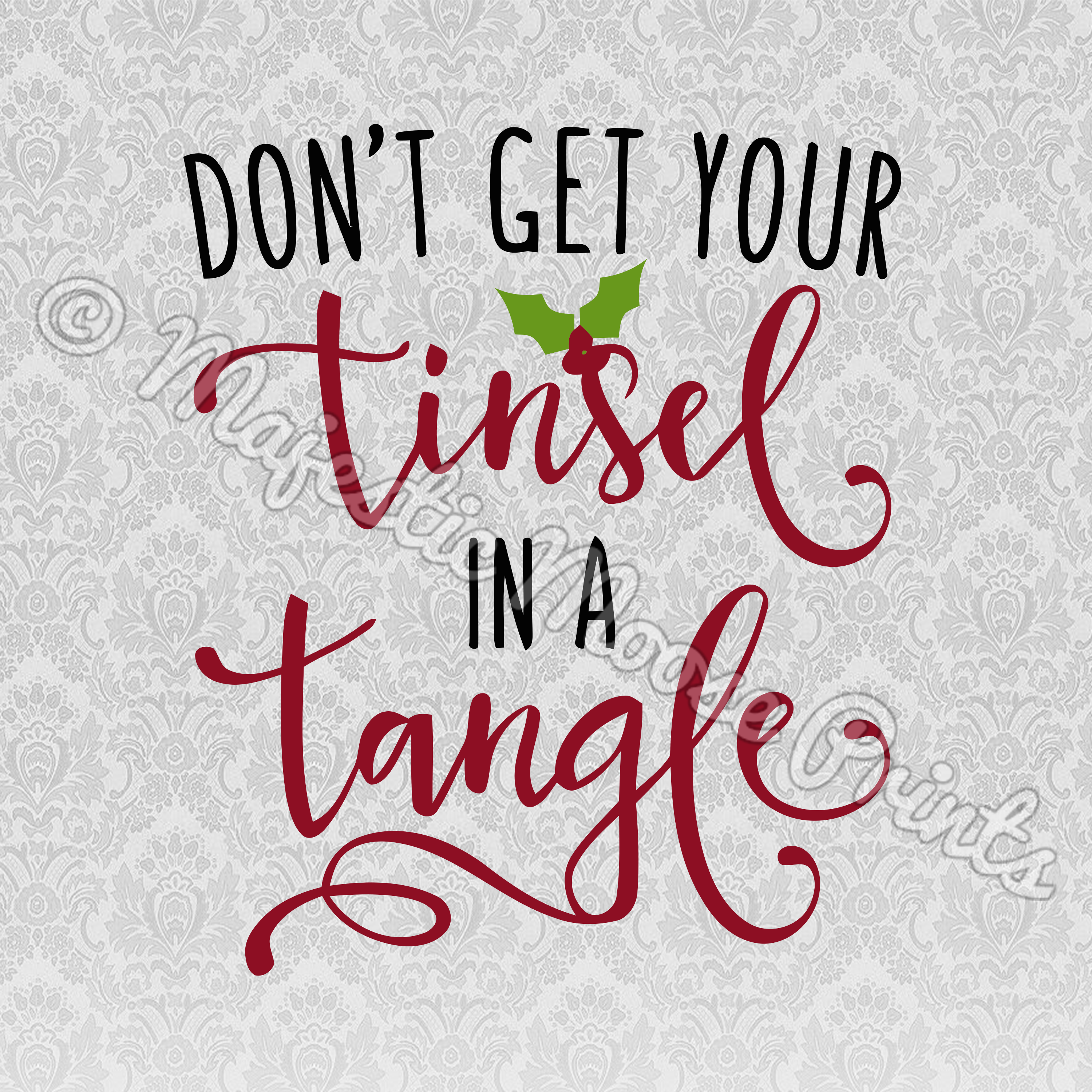 Don\'t Get Your Tinsel in a Tangle SVG / Cut File / Clipart.