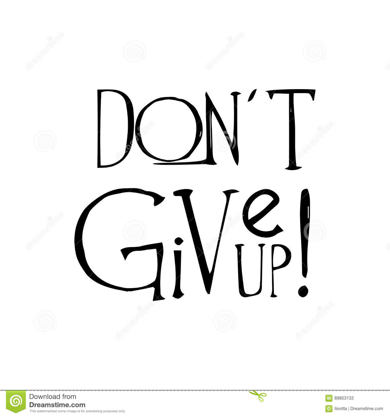 Vector Motivational Poster Don T Give Up Stock Vector.