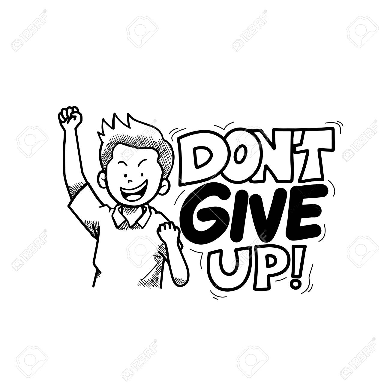 Don't Give Up Typography Hand Drawing Vector Illustration.