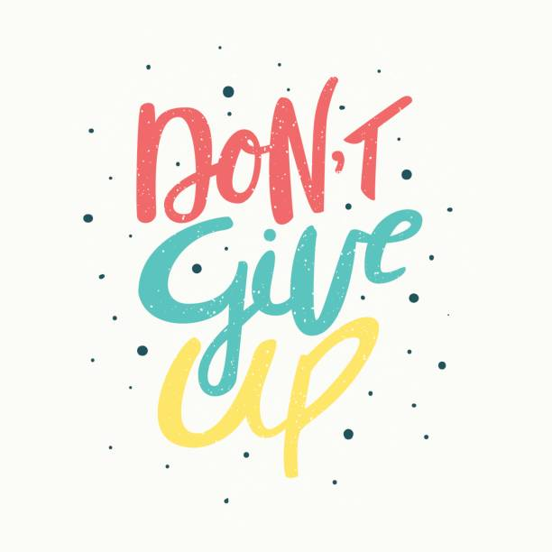 Best Dont Give Up Illustrations, Royalty.