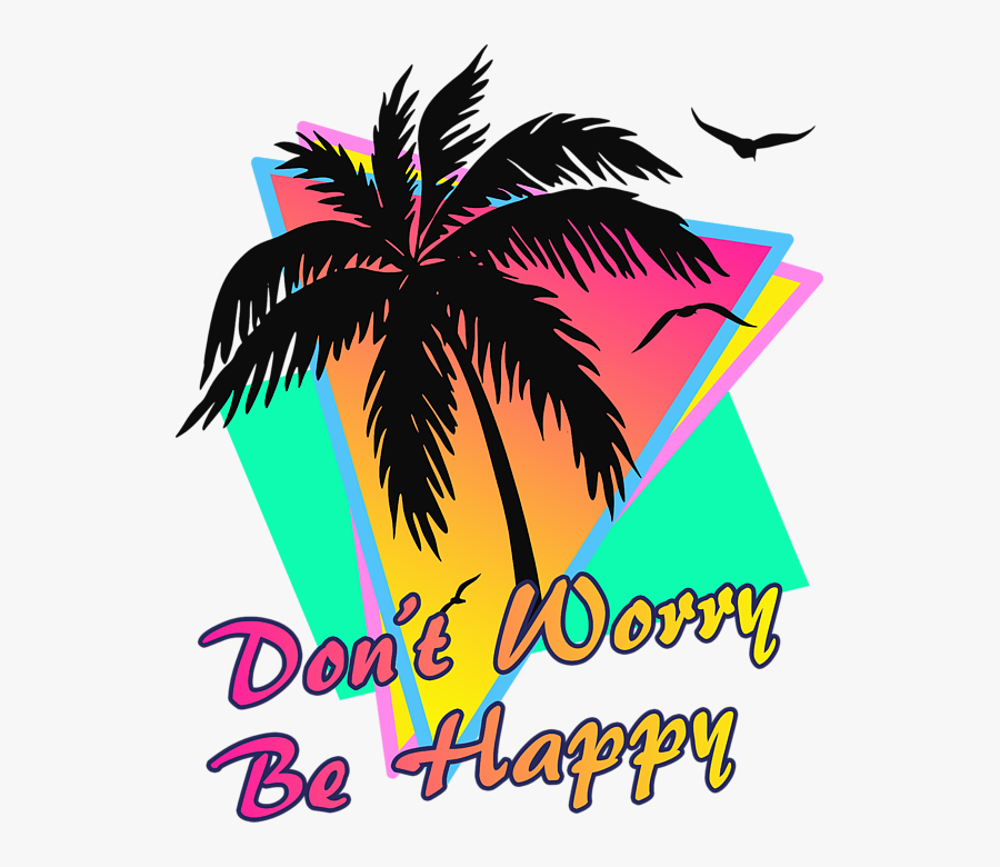 Dont Worry Be Happy Sticker , Free Transparent Clipart.