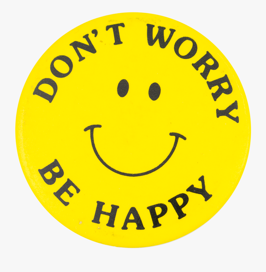 Dont Worry Be Happy Emoji , Free Transparent Clipart.
