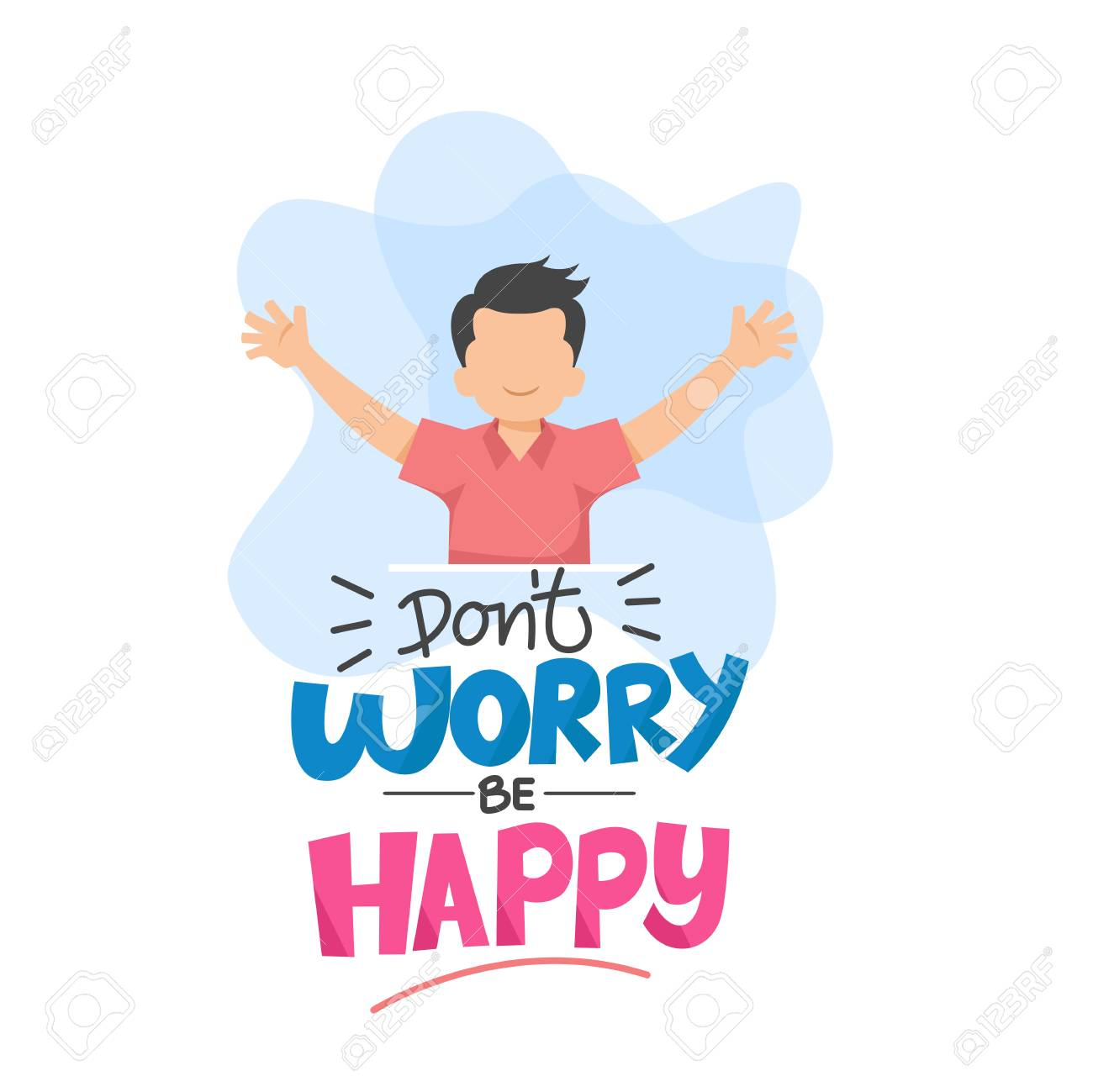Don't Worry Be Happy Typography Vector Illustration.