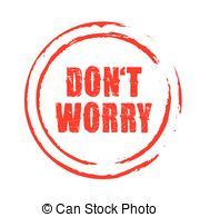 Don't worry Stock Illustrations. 152 Don't worry clip art images and.