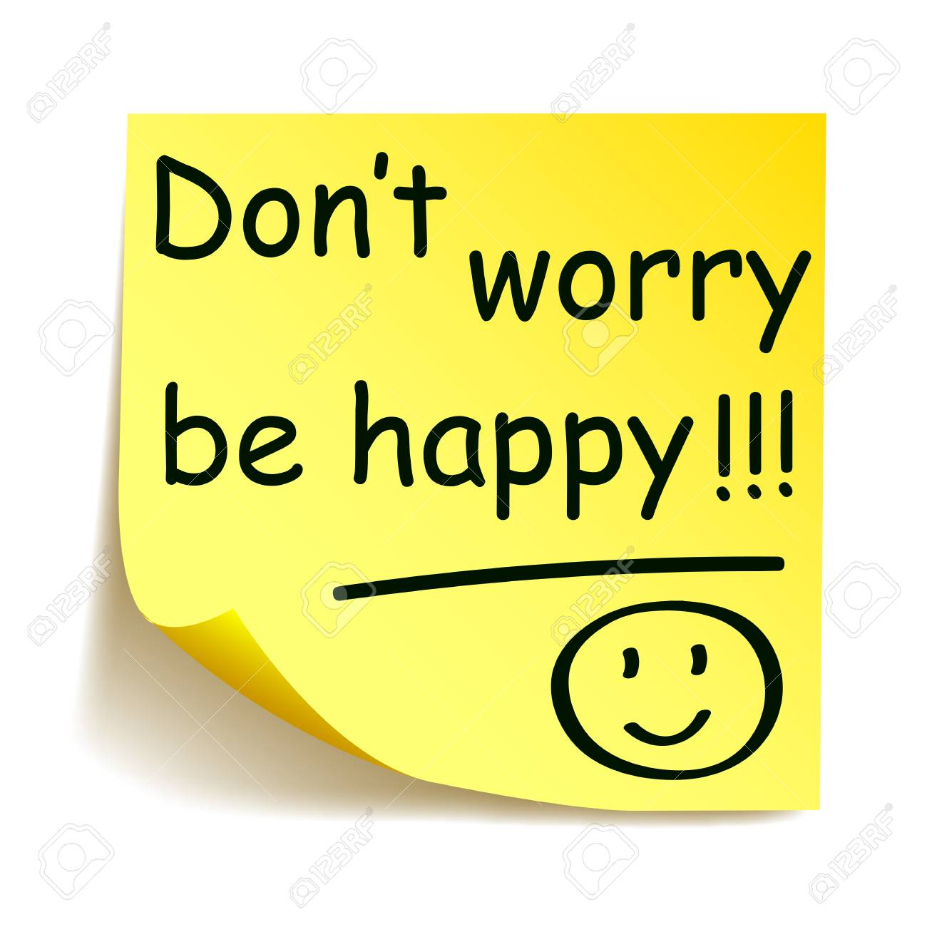 """Yellow sticker with black postit """"Don't worry be happy!!!"""",..."""