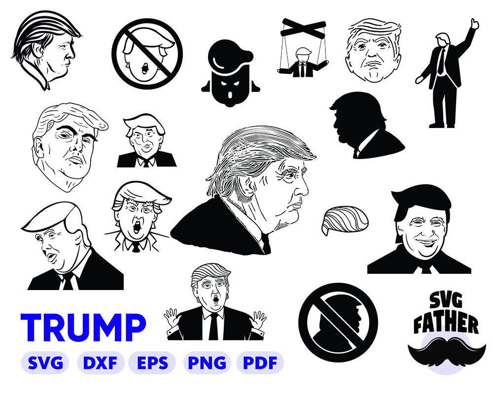 TRUMP SVG, donald trump svg, political svg, president svg, republican svg,  anti trump svg, donald trump clipart, trump silhouette, trump dxf.