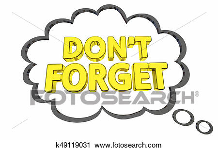 Dont Forget Thought Bubble Important Info Fact 3d Illustration Clip Art.