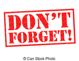Dont Forget Clip Art & Look At Clip Art Images.