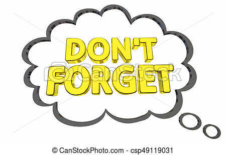 Dont forget Stock Illustrations. 446 Dont forget clip art images and.