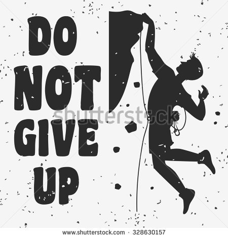 Do Not Give Up Stock Vectors, Images & Vector Art.