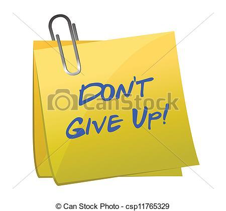 Vector Illustration of Don't give up message illustration design.