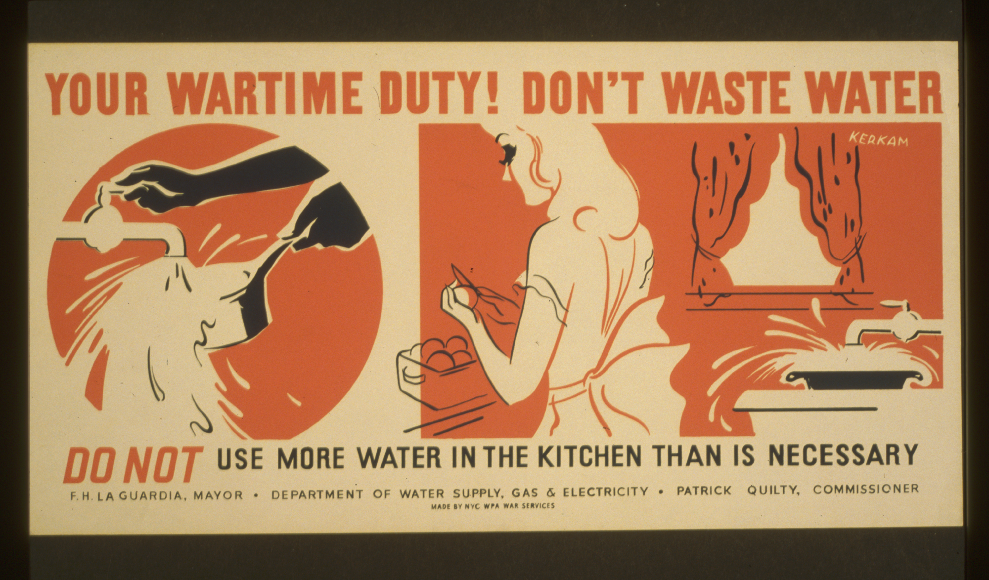 Your Wartime Duty! Don T Waste Water Do Not Use More Water In The.