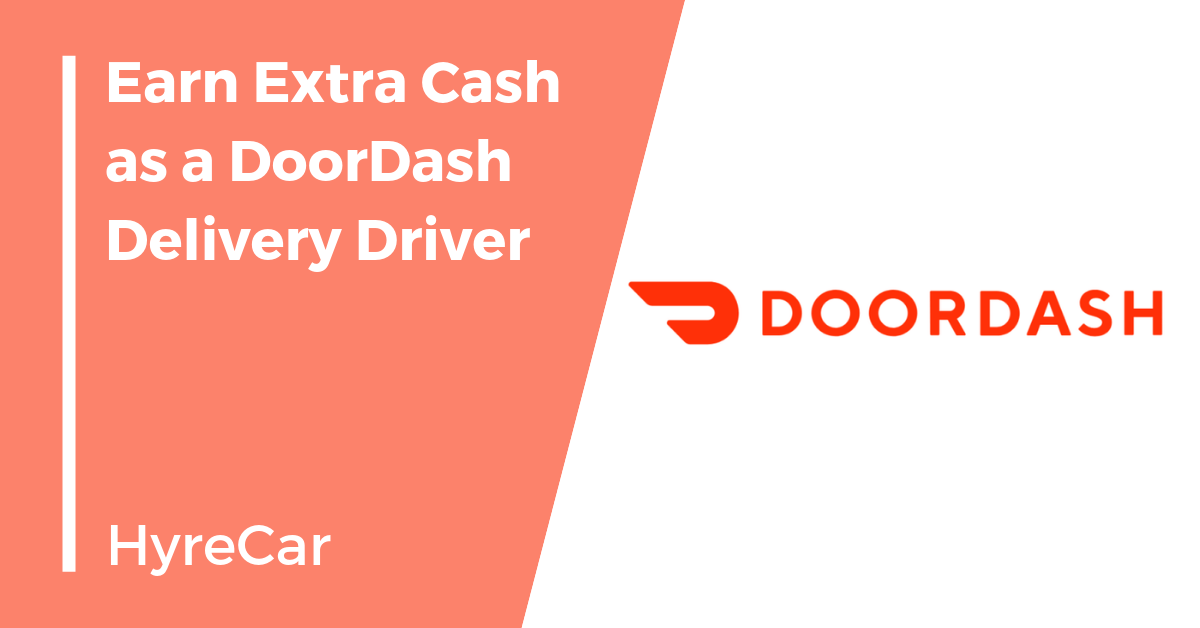 How to Earn Extra Cash as a DoorDash Delivery Driver.
