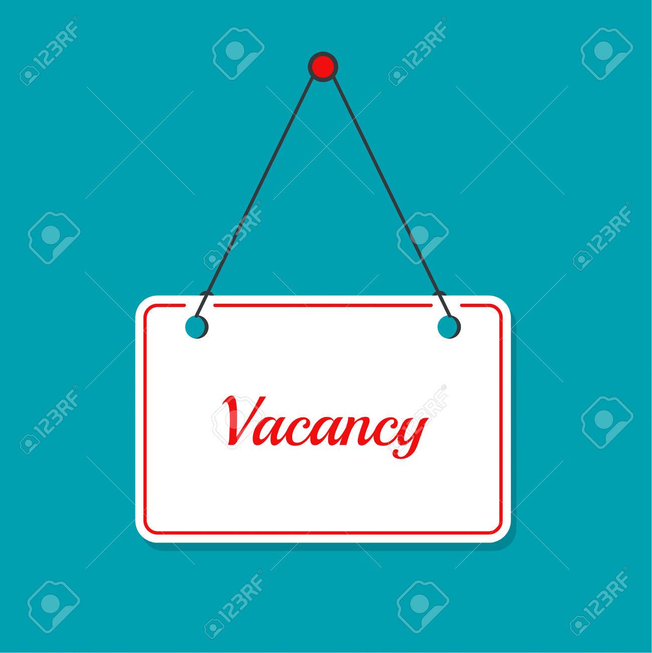 Hanging Door Plates. Vacancy. Requires Assistant. There Is Work.