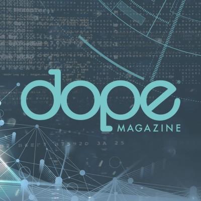 DOPE Magazine.