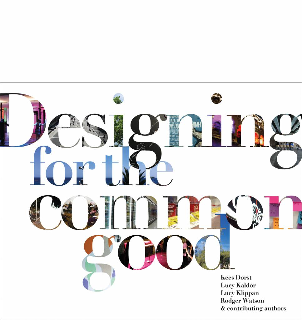 Designing for the Common Good.