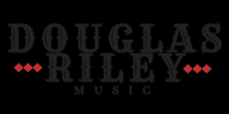 Douglas Riley Music.