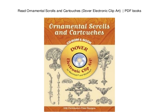 Read Ornamental Scrolls and Cartouches (Dover Electronic Clip Art).