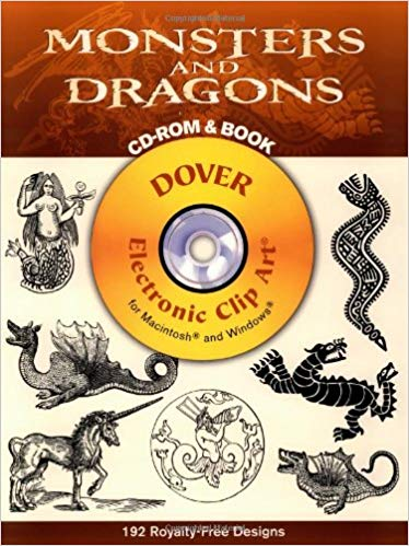 Monsters and Dragons (Dover Electronic Clip Art) (CD.