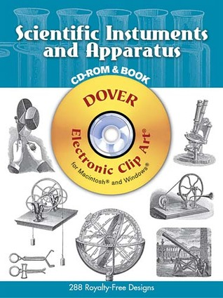 Scientific Instruments and Apparatus (Dover Electronic Clip Art) by.