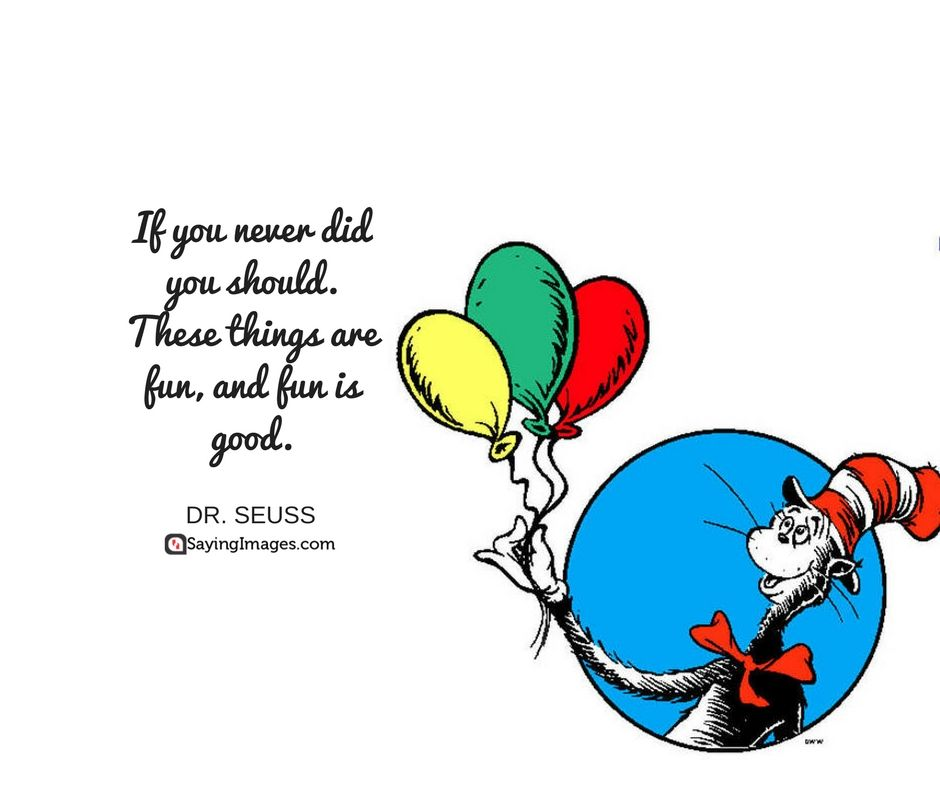 40 Favorite Dr. Seuss Quotes To Make You Smile.