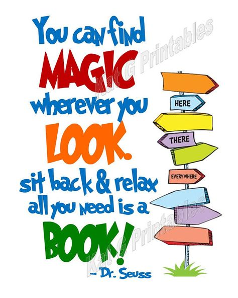 Dr. Seuss Printable, You can find magic wherever you look.