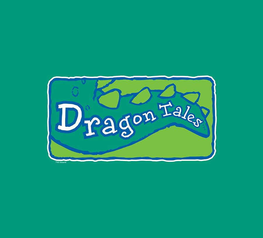 Dragon Tales.