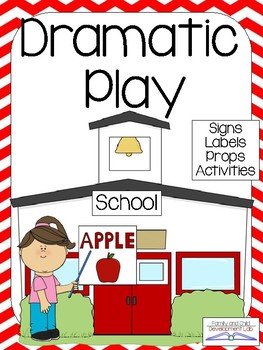 SCHOOL Dramatic Play Center.