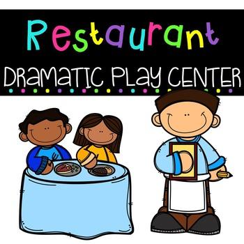 Restaurant Dramatic Play Center.