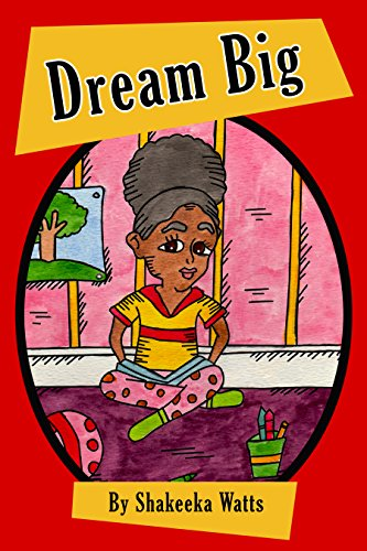Dream Big (Sophie\'s Collection): Shakeeka Marie Watts.