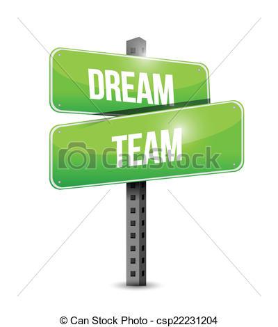 Vector Clipart of dream team street sign illustration design over.