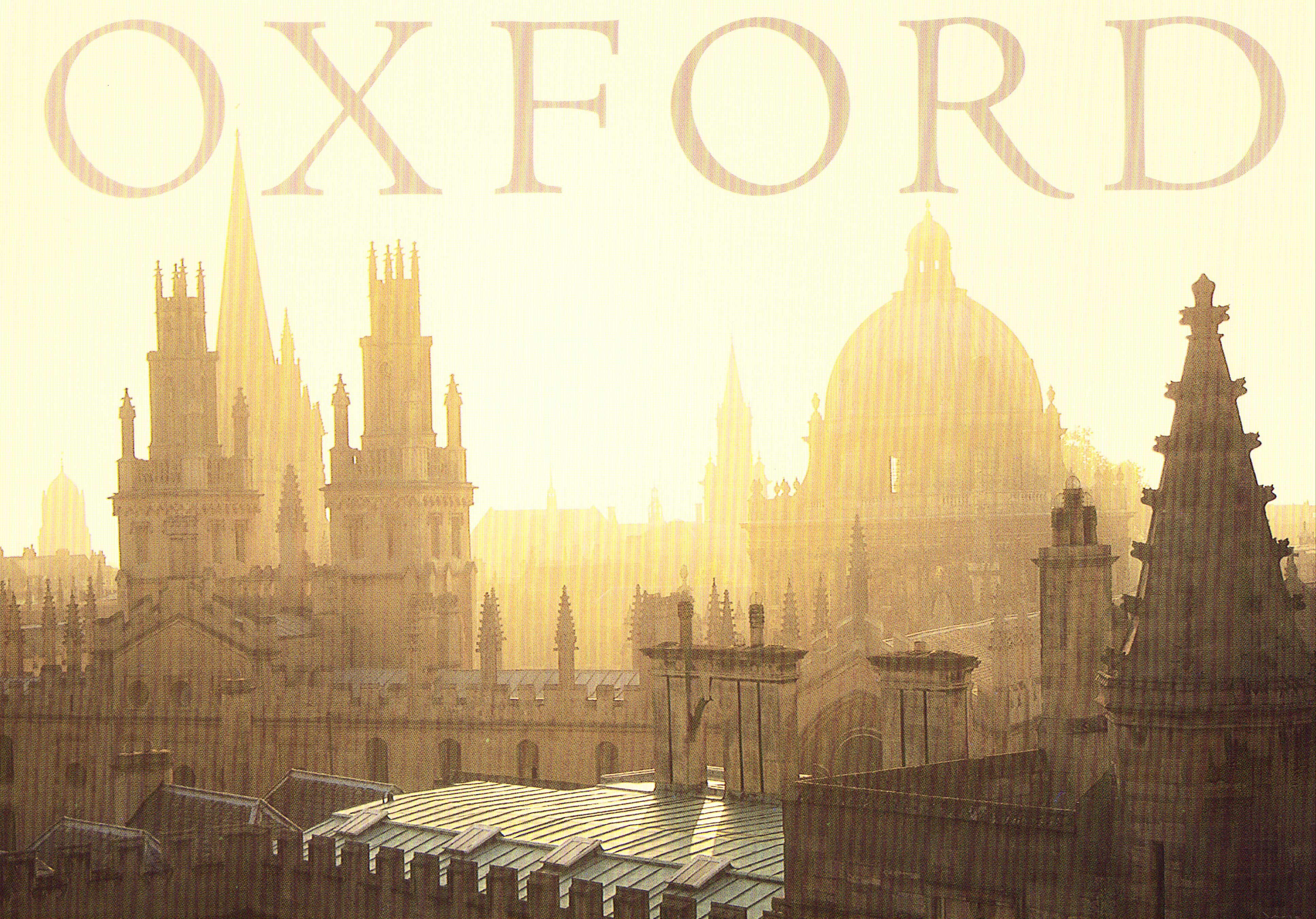 Oxford, England : City of Dreaming Spires.