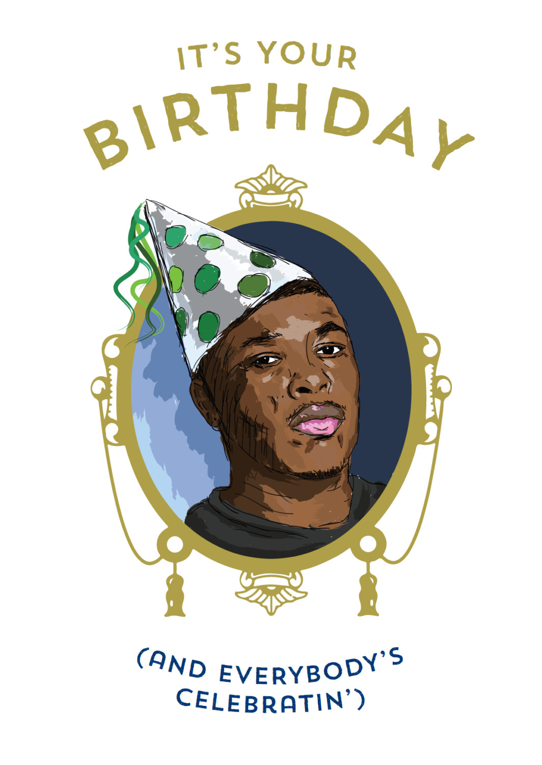 Dr. Dre Birthday Card 'it's your birthday and by WakaFlockaLuke.