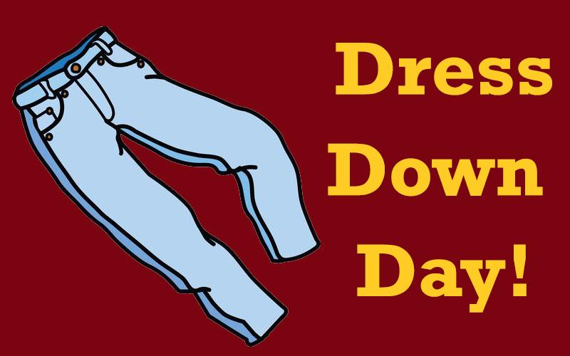 Dress Down Day!.
