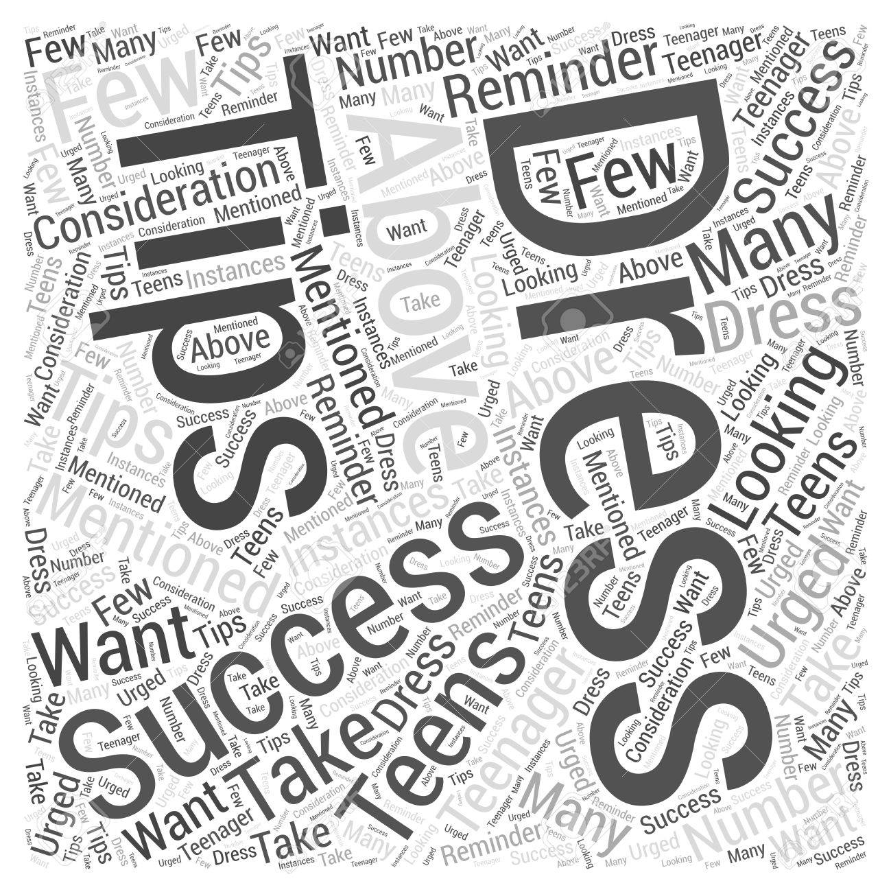 Dress for Success Tips for Teens Word Cloud Concept.