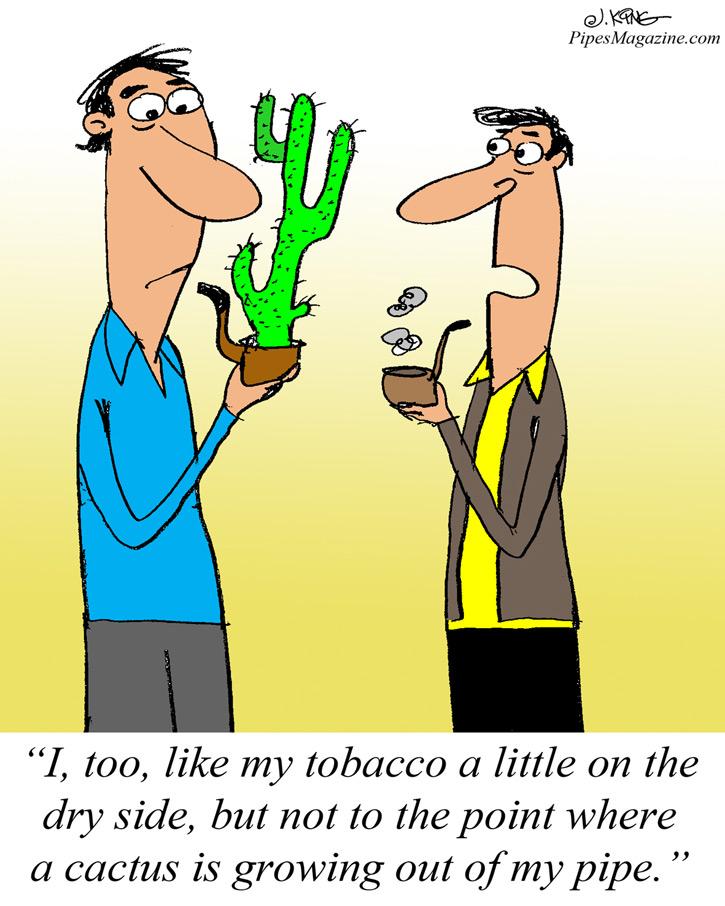 Driest Tobacco Ever! (Cartoon) :: Pipe Tobacco Discussion :: Pipe.