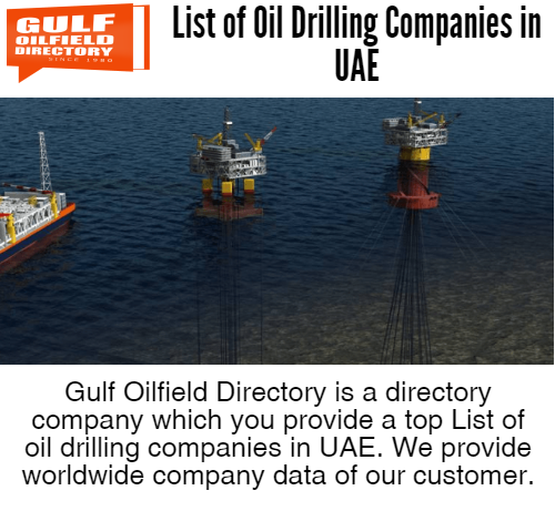 Get the best list of oil drilling companies in UAE.