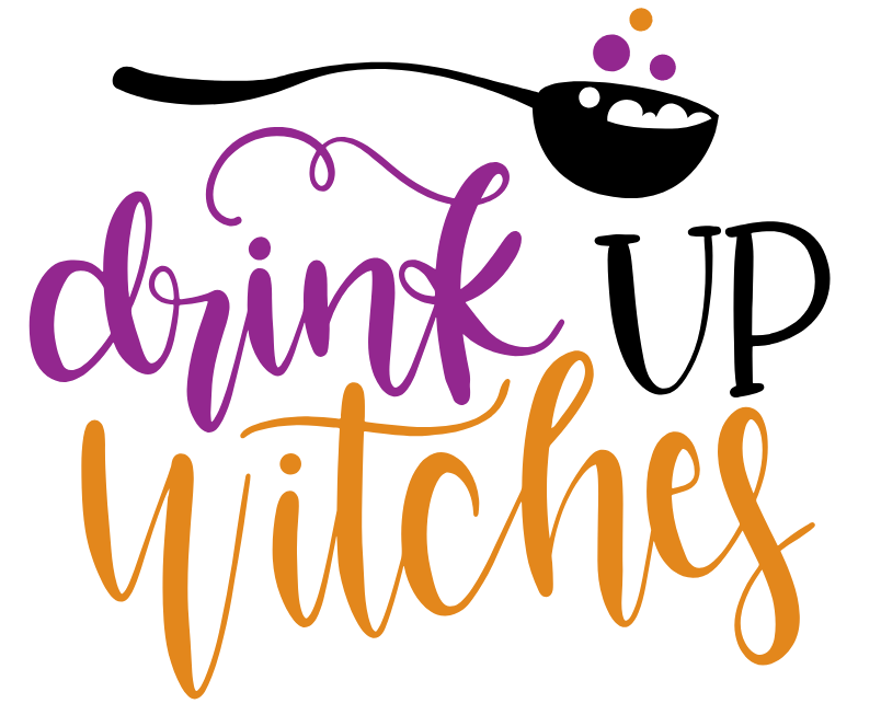 Drink up Witches 11x16 — Stacey Lynn\'s Workshop.