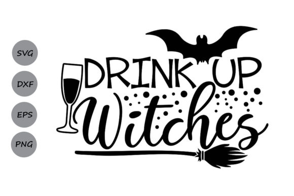 Drink Up Witches.