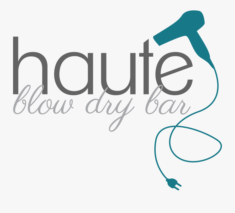 Haute Blow Dry Bar Logo , Free Transparent Clipart.