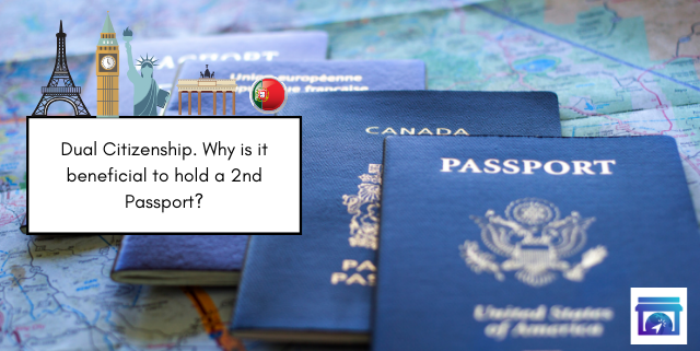 Dual Citizenship. Adding Freedom to your property investments.
