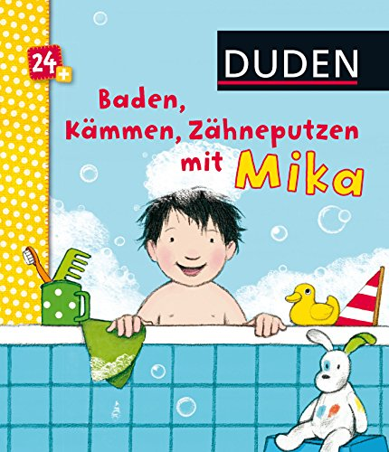 EAN 9783737332972 Duden 24+: Baden, Kämmen, Zähneputzen Mit Mika.
