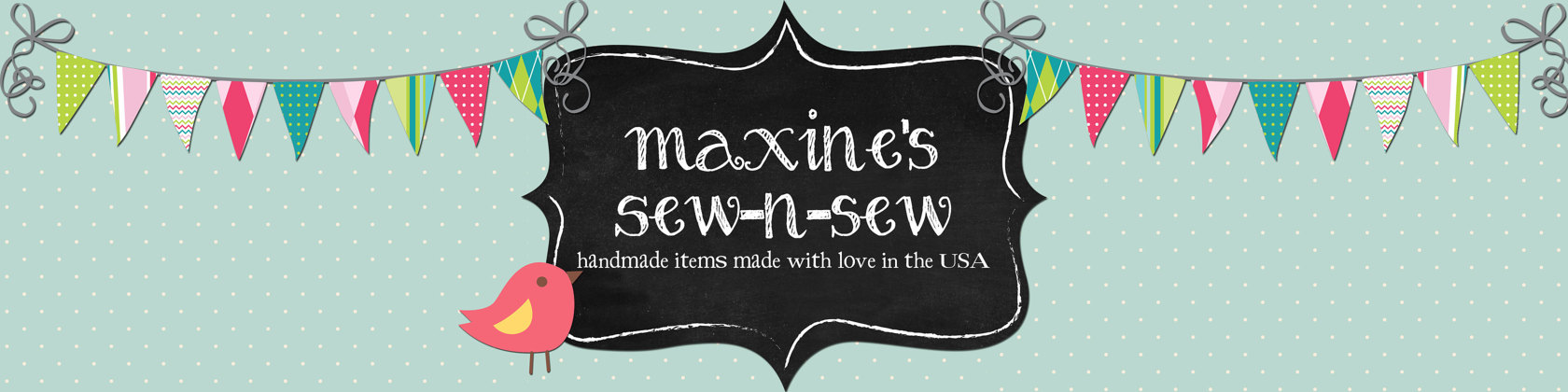 Maxine's Sew n' Sew by Maxinessewnsew on Etsy.