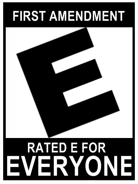 First Amendment: Rated E for everyone, even lawyers.