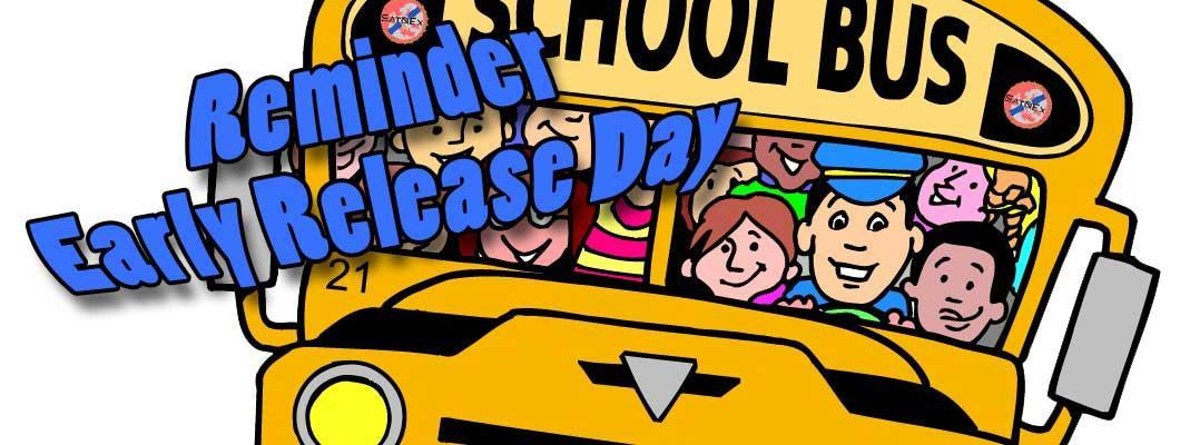 Don't Forget! Early Release Day, February 6th.