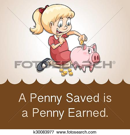 Clip Art of Penny saved is a penny earned k30083977.